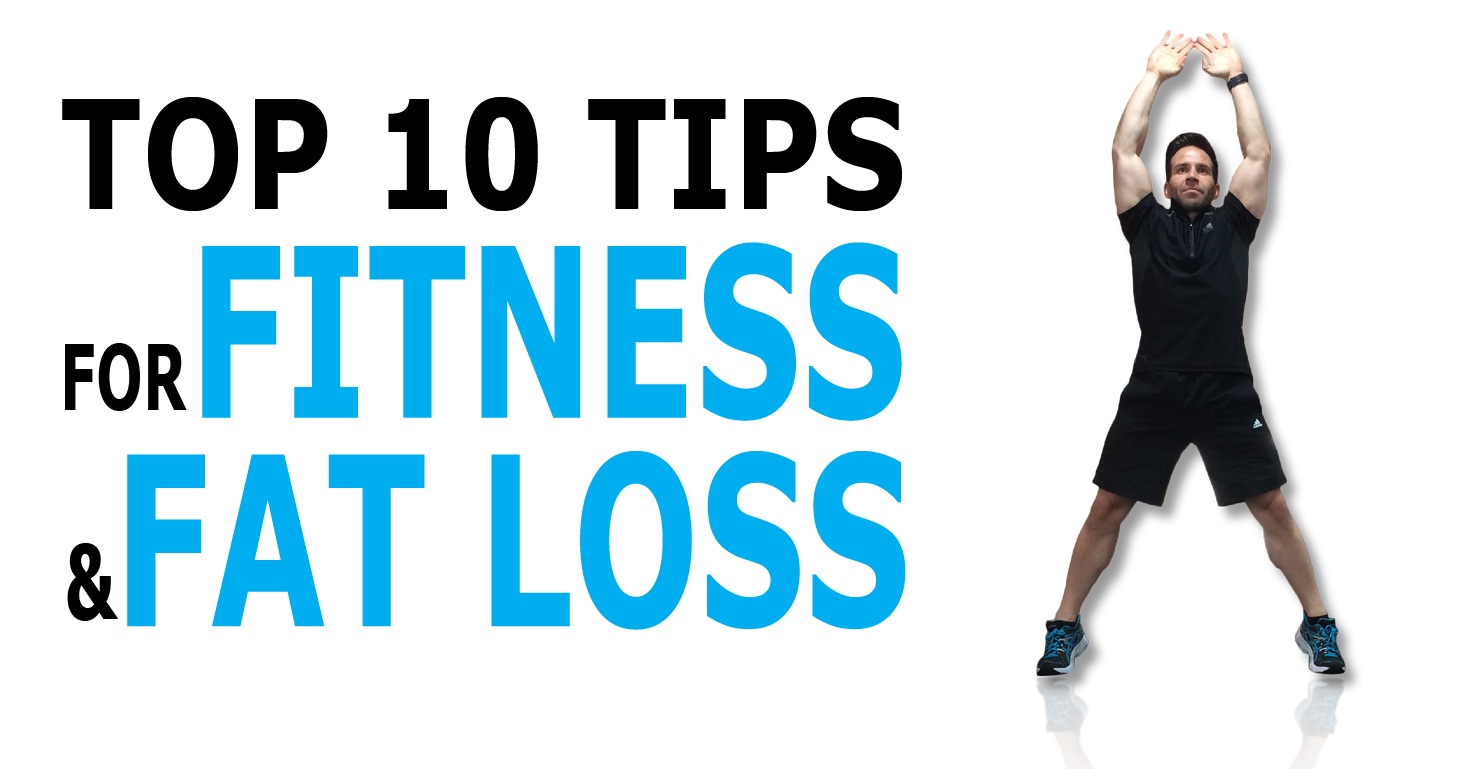 top-10-tips-for-fitness-and-fat-loss