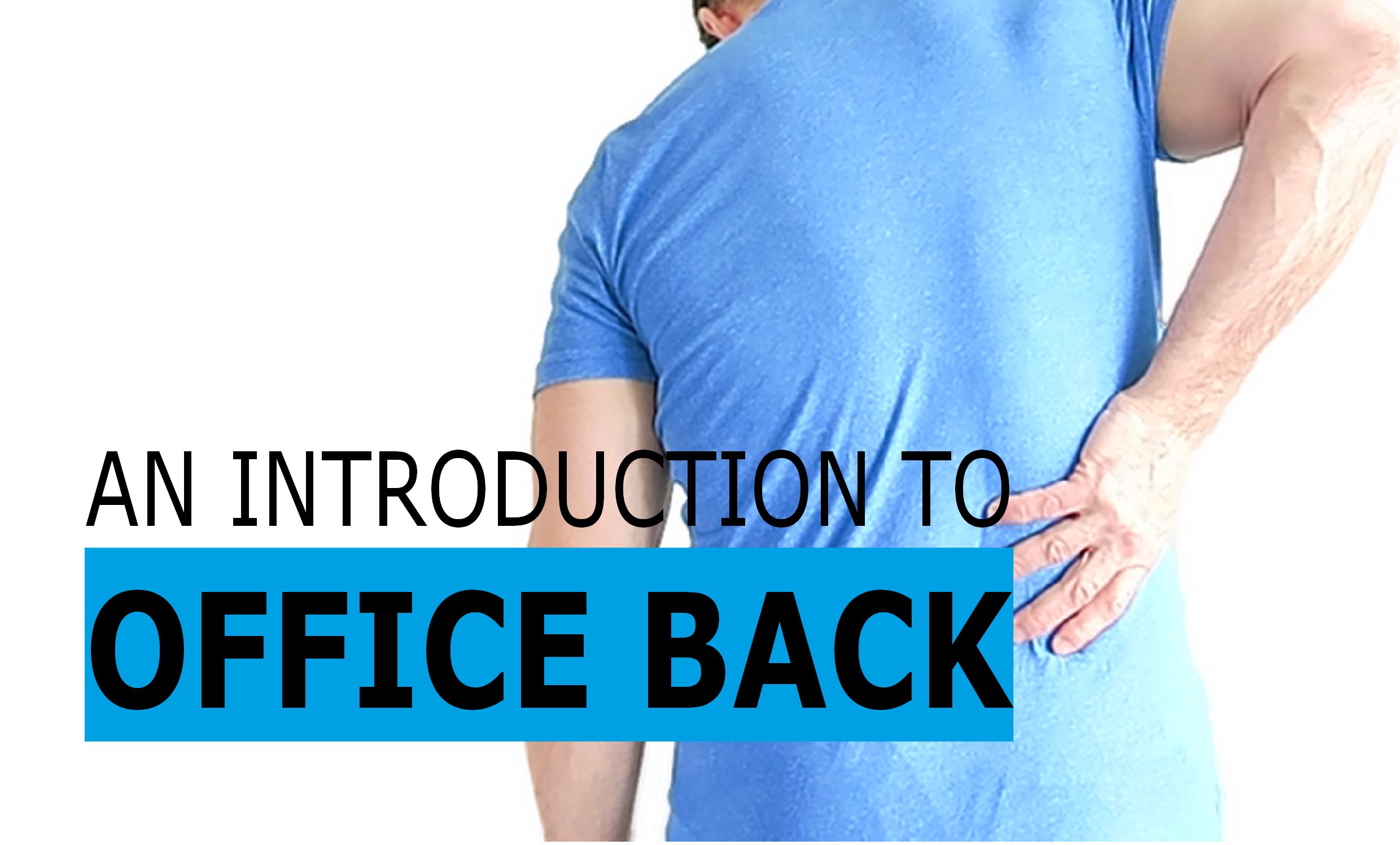 an-introduction-to-office-back