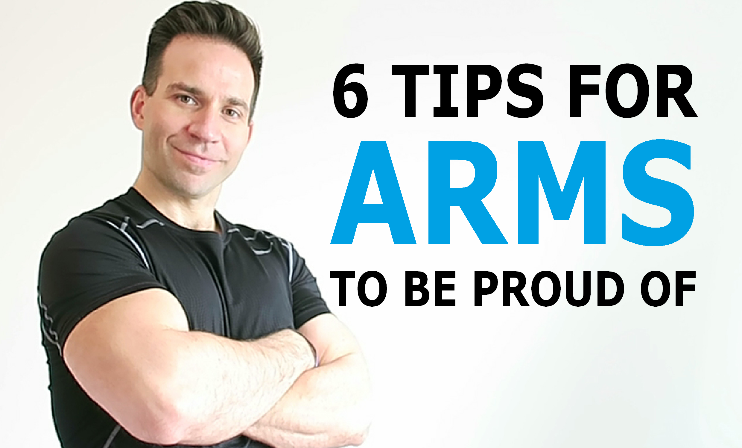 6-tips-for-arms-to-be-proud-of