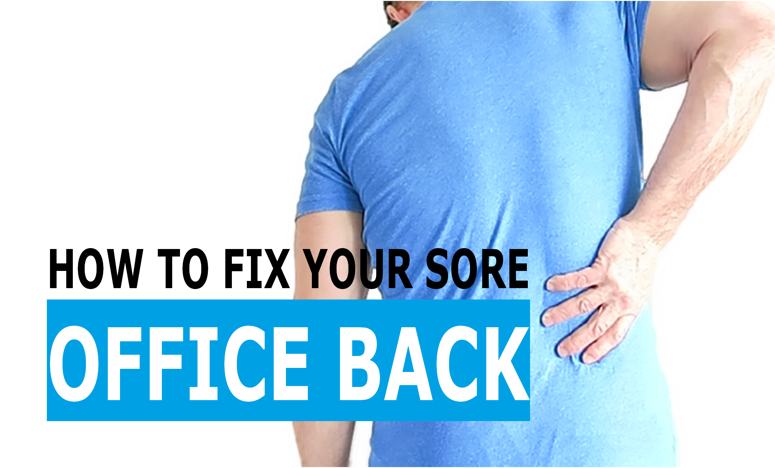 how-to-fix-your-sore-office-back