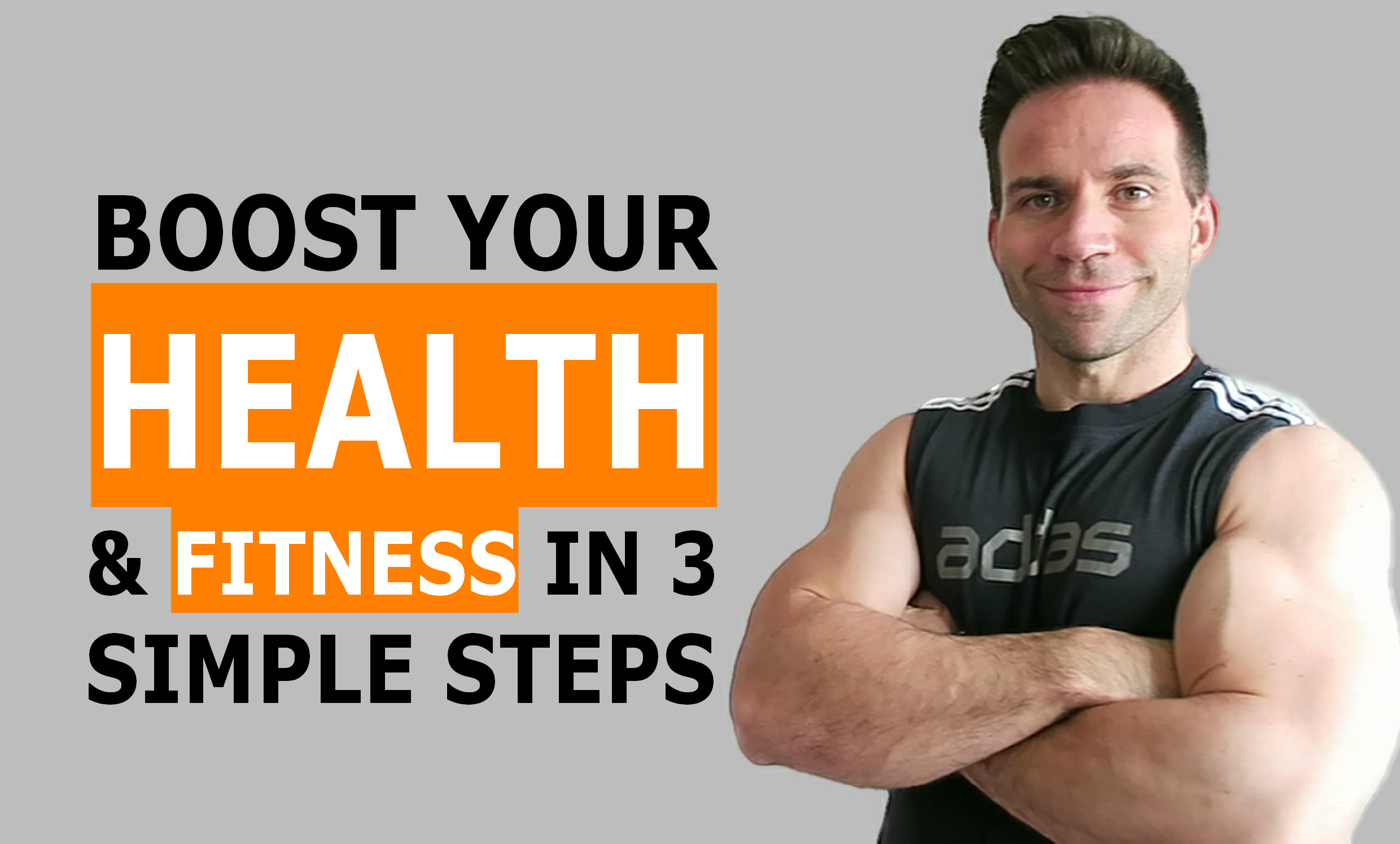 boost-health-fitness-in-3-simple-steps
