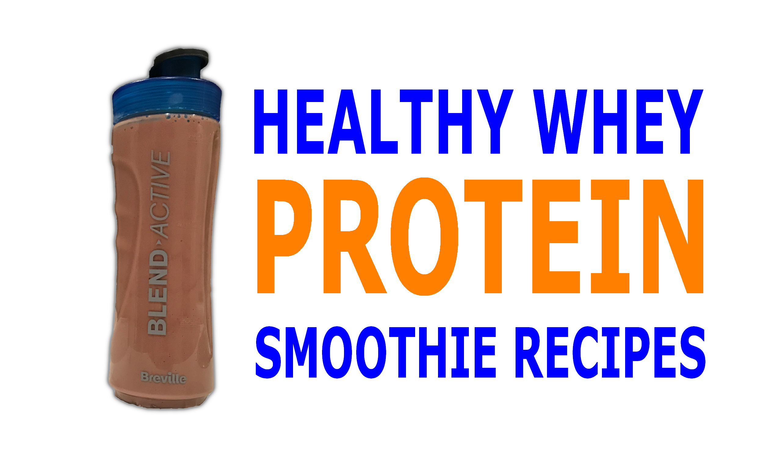 healthy-whey-protein-smoothie-recipes