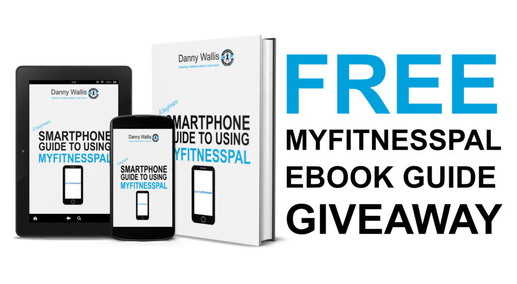 Danny Wallis Personal Trainer Free Myfitnesspal Ebook Guide